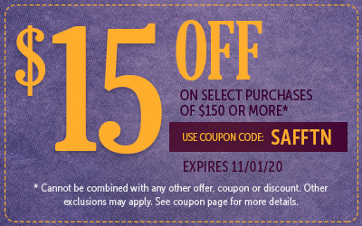 Get $15 off most purchases of $150 or more! Use coupon code: SAFFTN at checkout!