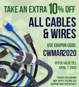 10% off Cables and Wires - Use code: CWMAR2020 at checkout!
