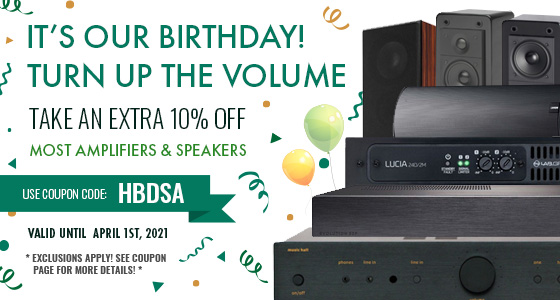 It's our birthday! Take 10% off most Amplifiers and Speakers! Use Code: HBDSA
