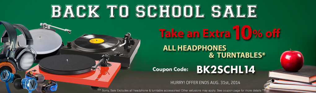It's Back to School! Pimp out your dorm with Awesome New Gear! Take 10% off All Headphones and Turntables! Use Code BK2SCHL14