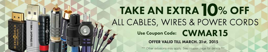 Take an extra 10% All Cables, Wires & Power Cords! Use Coupon Code CWMAR15 at checkout!