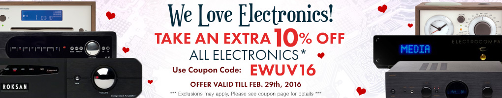 We Love Electronics! Take an extra 10% off Electronics from now till Feb. 29th, 2016!