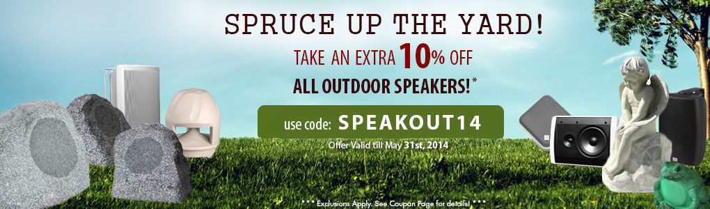 Spruce up the Yard! Get 10% off All Outdoor Speakers!