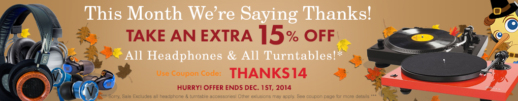 This Month We're Saying Thanks! Use Coupon Code THANKS14 for 15% off!
