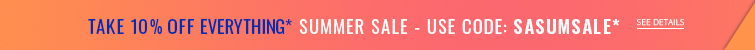 Get 10% off most items! Use code SASUMSALE at checkout
