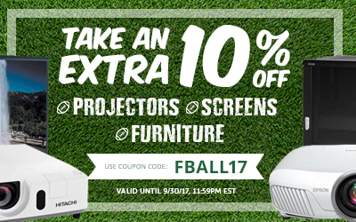 Take 10% off Projectors, Screens and Furniture! Use code: FBALL17 at checkout!