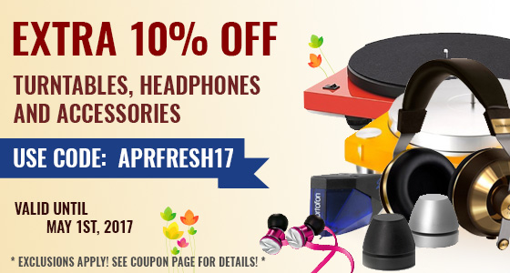 Take 10% off Turntables, Headphones, and Accessories! Use coupon code: APRFRESH17 at checkout!