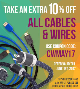 10% off all Cables and Wires! Use coupon code: CWAPR17 at checkout!
