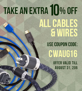 Take 10% off All Cables and Wires! Use coupon code: CWAUG16 at checkout!