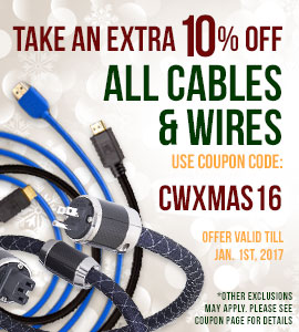 Take 10% off All Cables and Wires! Use coupon code: CWXMAS16 at checkout!
